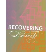Recovering Beauty - the 1990s in Buenos Aires by Ursula Davila-Villa