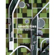 Smart-cities and Eco-warriors by C.J. Lim