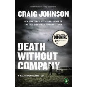 Death Without Company by Professor of Mathematics Marywood University Scranton Pennsylvania Craig Johnson