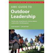 Amc Guide to Outdoor Leadership by Alex Kosseff