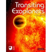 Transiting Exoplanets by Carole A. Haswell