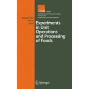 Experiments in Unit Operations and Processing of Foods by Maria Margarida Cortez Vieira