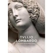 Tullio Lombardo and Venetian High Renaissance Sculpture by Alison Luchs