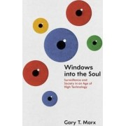 Windows into the Soul by Gary T. Marx