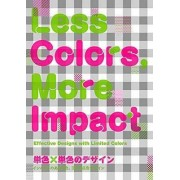 Less Colours: More Impact by Pie Books