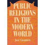 Public Religions in the Modern World by Jose Casanova