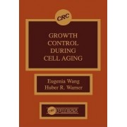 Growth Control During Cell Aging by Eugenia Wang