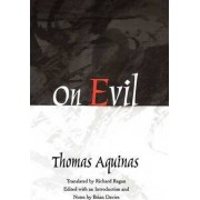 On Evil by Saint Thomas Aquinas