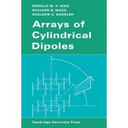 Arrays of Cylindrical Dipoles by R. W. P. King