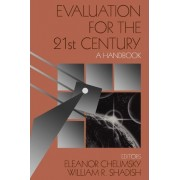 Evaluation for the 21st Century by Eleanor Chelimsky
