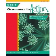 New Grammar in Action Basic by Barbara Foley