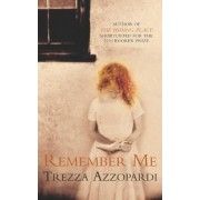 Remember Me by Trezza Azzopardi