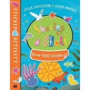 Sharing a Shell Sticker Book by Julia Donaldson