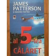 Al 5-lea Calaret - James Patterson, Maxine Paetro