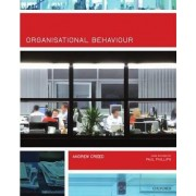Organisational Behaviour by Andrew Creed