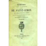 Memoires Complets Et Authentiques Du Duc De Saint-Simon, Sur Le Regne De Louis Xiv Et La Regence, Tome Ix