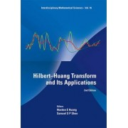 Hilbert-huang Transform And Its Applications (2nd Edition) by Norden E. Huang