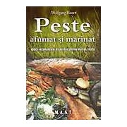 Peste afumat si marinat. specii recomandate dispozitive pentru afumat retete