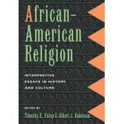 African American Religion by Timothy E. Fulop