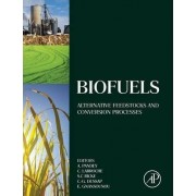 Biofuels by Ashok Pandey