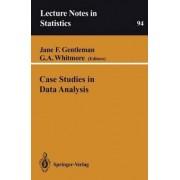 Case Studies in Data Analysis by Jane F. Gentleman