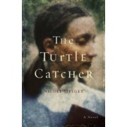 The Turtle Catcher by Nicole Lea Helget
