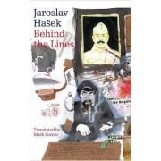 Behind the Lines by Jaroslav Hasek