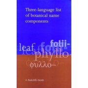 Three-Language List of Botanical Name Components by A. Radcliffe-Smith