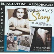 Anne Frank's Story by Carol Ann Lee