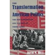 The Transformation of American Politics by David M. Ricci