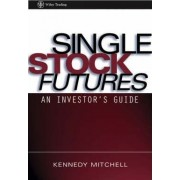 Single Stock Futures by Kennedy Mitchell