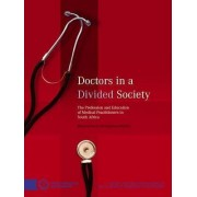 Doctors in a Divided Society by Mignonne Breier