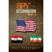 Spy Determination: Book 3: The Remmich/Miller Series