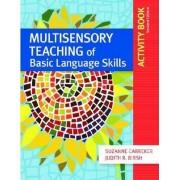 Multisensory Teaching of Basic Language Skills Activity Book by Suzanne Carreker