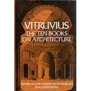 On Architecture: Bks. I-X by Vitruvius