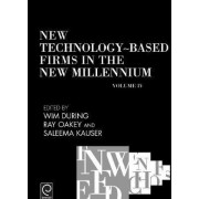 New Technology-Based Firms in the New Millennium: Vol. 4 by Ray Oakey