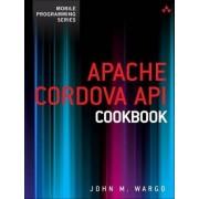 Apache Cordova API Cookbook by John M. Wargo