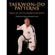 Taekwon-Do Patterns by Jim Hogan