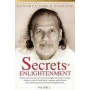 Secrets of Enlightenment, Vol. II by Acharya Shree Yogeesh