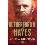 Rutherford b Hayes by Trefousse