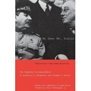 My Dear Mr. Stalin by Susan Butler