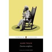 Cuentos Completos de Mark Twain / The Complete Short Stories of Mark Twain by Mark Twain