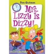Mrs. Lizzy Is Dizzy! by Dan Gutman