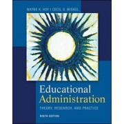 Educational Administration: Theory, Research, and Practice by Cecil G. Miskel