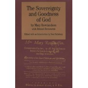 The Sovereignty and Goodness of God by Mary Rowlandson