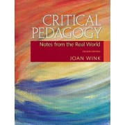 Critical Pedagogy by Joan Wink
