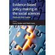 Evidence-Based Policy Making in the Social Sciences by Gerry Stoker