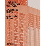 Future of Architecture Since 1889(Jean-Louis Cohen)