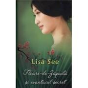Floare-de-Zapada si evantaiul secret - Lisa See