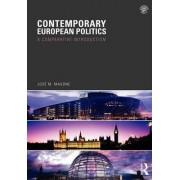 Contemporary European Politics by Jose M. Magone